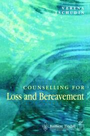 Cover of: Counselling for Loss and Bereavement | Verena Tschudin