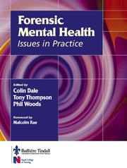 Cover of: Forensic Mental Health in Practice | Colin Dale