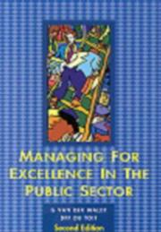 Cover of: Managing for excellence in the public sector by Gerrit Van der Waldt