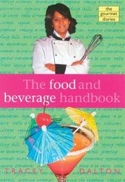 Cover of: The Food and Beverage Handbook by Tracey Dalton