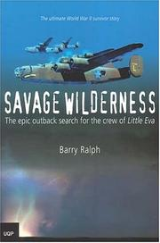Cover of: Savage wilderness | Barry Ralph
