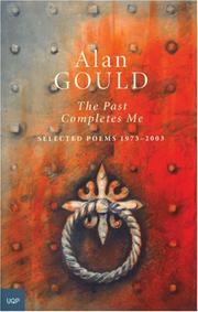 Cover of: past completes me | Alan Gould