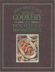 Cover of: Mrs.Beeton's book of cookery and household management
