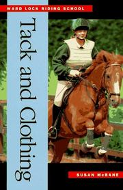 Cover of: Tack and Clothing (Ward Lock Riding School Series)