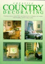 Cover of: Creative Country Decorating (Ward Lock Creative Diy) | Inc. Sterling Publishing Co.