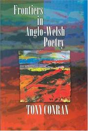 Cover of: Frontiers in Anglo-Welsh poetry | Anthony Conran