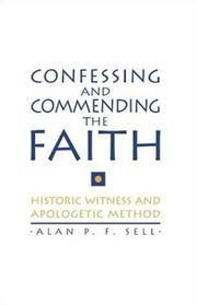 Cover of: Confessing and Commending the Faith