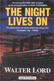 Cover of: The Night Lives on | Walter Lord
