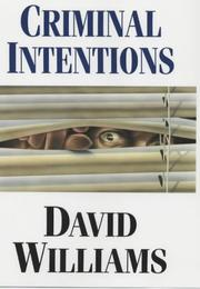 Cover of: Criminal intentions | Williams, David