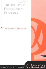Cover of: The theory of fundamental processes: a lecture note volume