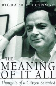 Cover of: The Meaning of It All: Thoughts of a Citizen-Scientist