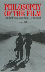 Cover of: Philosophy of the film | I. C. Jarvie