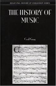 Cover of: history of music | Gray, Cecil