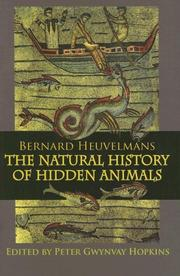 Cover of: Bernard Heuvelmans The Natural History of Hidden Animals