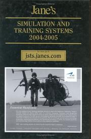 Cover of: Jane's Simulation & Training Systems 2004-2005 (Jane's Simulation and Training Systems)