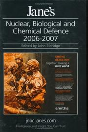 Cover of: Jane's NBC Defence Systems 2006/2007 (Jane's Nuclear, Biological and Chemical Defence)