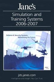 Cover of: Jane's Simulation And Training Systems 2006/2007 (Jane's Simulation and Training Systems)