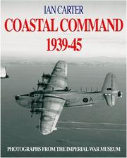 Coastal command 1939-1945 by Ian Carter