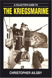 Cover of: A COLLECTOR'S GUIDE TO THE KRIEGSMARINE (Collectors Guide to)