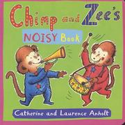 Cover of: Chimp and Zee's Noisy Book (Chimp & Zee)