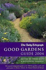 Cover of: Good Gardens Guide 2004 (Good Gardens Guide) | Peter King