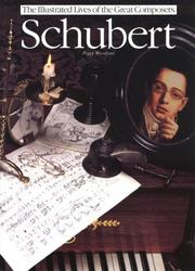 Cover of: Schubert (The Illustrated Lives of the Great Composers) (The Illustrated Lives of the Great Composers)