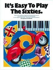Cover of: It's Easy To Play The Sixties (It's Easy to Play)