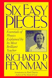 Cover of: Six Easy Pieces: Essentials of Physics Explained by Its Most Brilliant Teacher