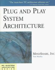 Cover of: Plug and play system architecture |