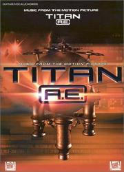 Cover of: Titan A. E. (Songbook) |