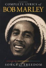 Cover of: Complete lyrics of Bob Marley