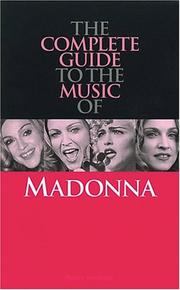 Cover of: Complete Guide to the Music of Madonna (Complete Guide to the Music of...)