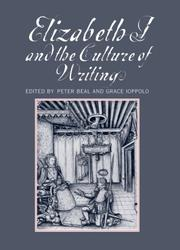 Cover of: Elizabeth I and the Culture of Writing |