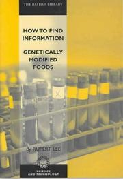 Cover of: How to find information : genetically modified foods | Rupert Lee