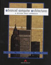 Cover of: Advanced computer architectures | D. Sima