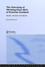 Cover of: The schooling of working-class girls in Victorian Scotland