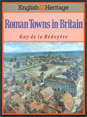 Cover of: The English Heritage Book of Roman Towns | Guy de La Deboyere
