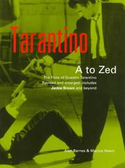 Cover of: Tarantino A to Zed: The Films of Quentin Tarantino