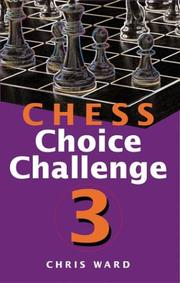 Chess Choice Challenge 3 (Chess Choice Challenge)