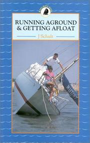 Cover of: Running Aground and Getting Afloat (Sailmate Book)