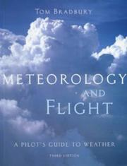 Cover of: Meteorololgy and Flight | Tom Bradbury