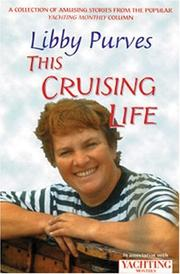 Cover of: Yachting Monthly's This Crusing Life (World of Cruising)