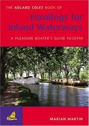 Cover of: The Adlard Coles Book of EuroRegs for Inland Waterways 2nd Edition