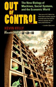 Cover of: Out of Control: The New Biology of Machines, Social Systems and the Economic World