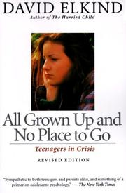 Cover of: All grown up and no place to go