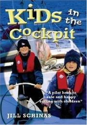 Cover of: Kids In The Cockpit | Jill Dickin Schinas
