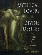 Cover of: Mythical lovers, divine desires