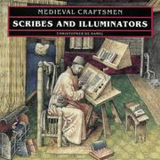 Cover of: Scribes and Illuminators (Medieval Craftsmen)