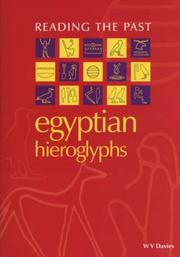 Cover of: Egyptian hieroglyphs | W. V. Davies