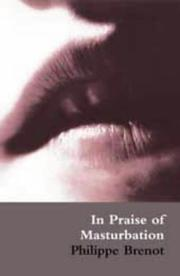 Cover of: In praise of masturbation